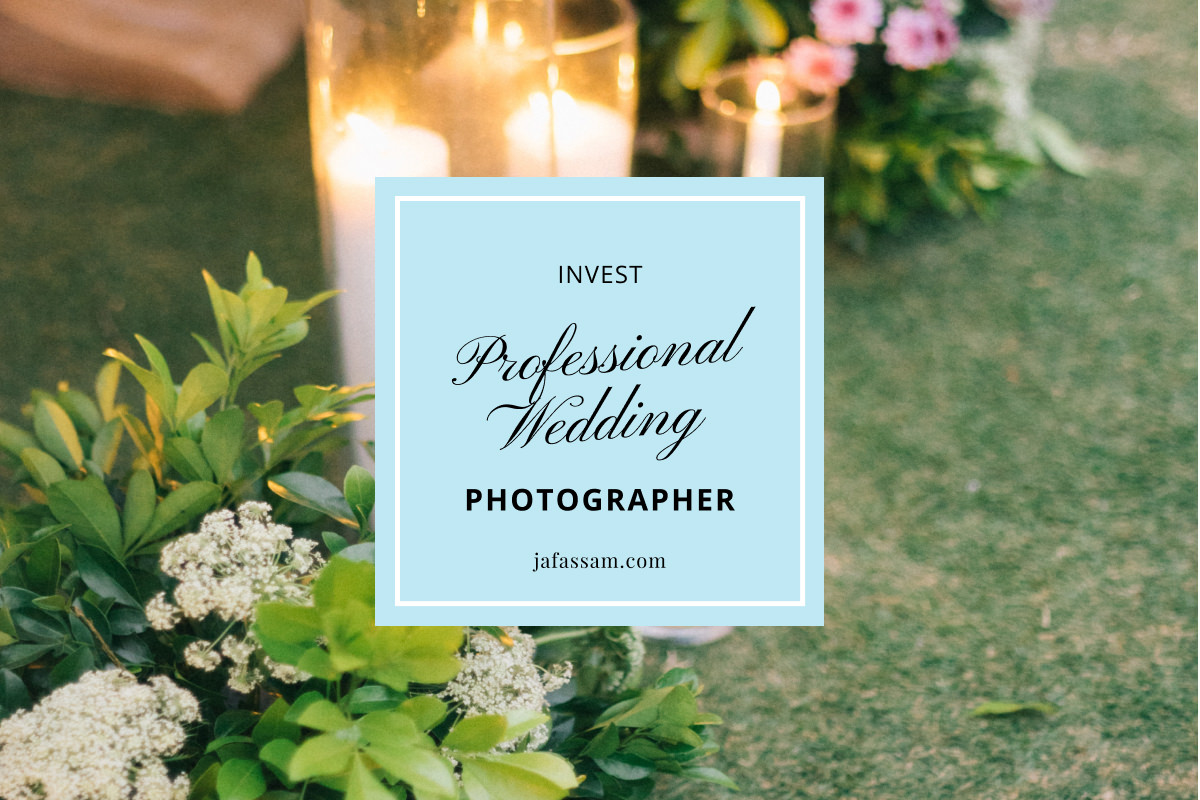 Invest in Professional Wedding Photographer