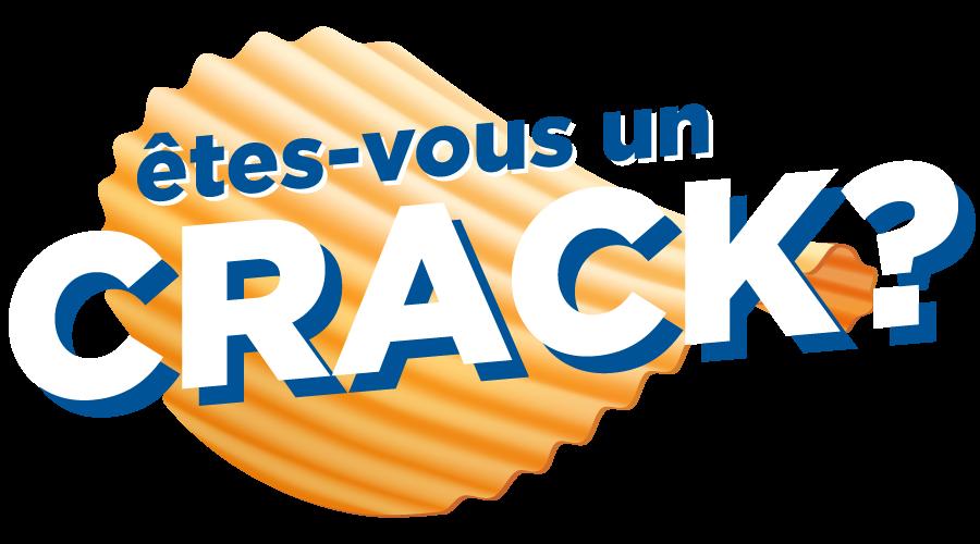 Êtes-vous un Crack?