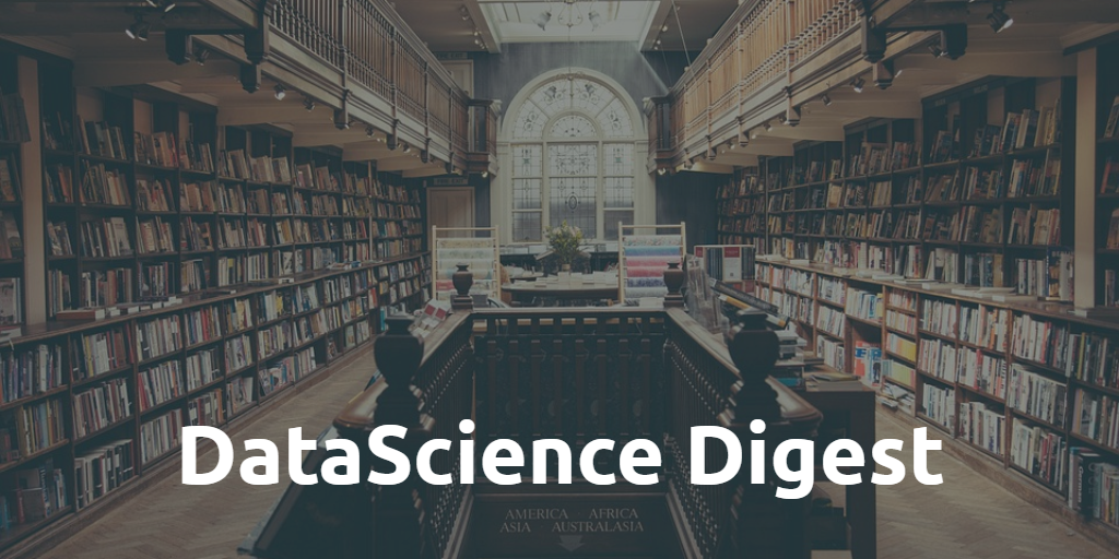 DataScience Digest — 13.05.21