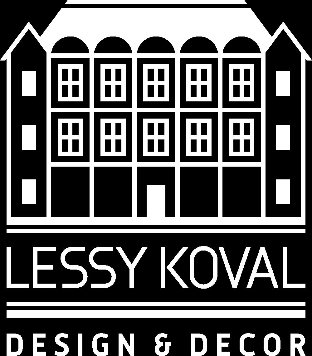 LESSY   KOVAL   DESIGN&  DECOR