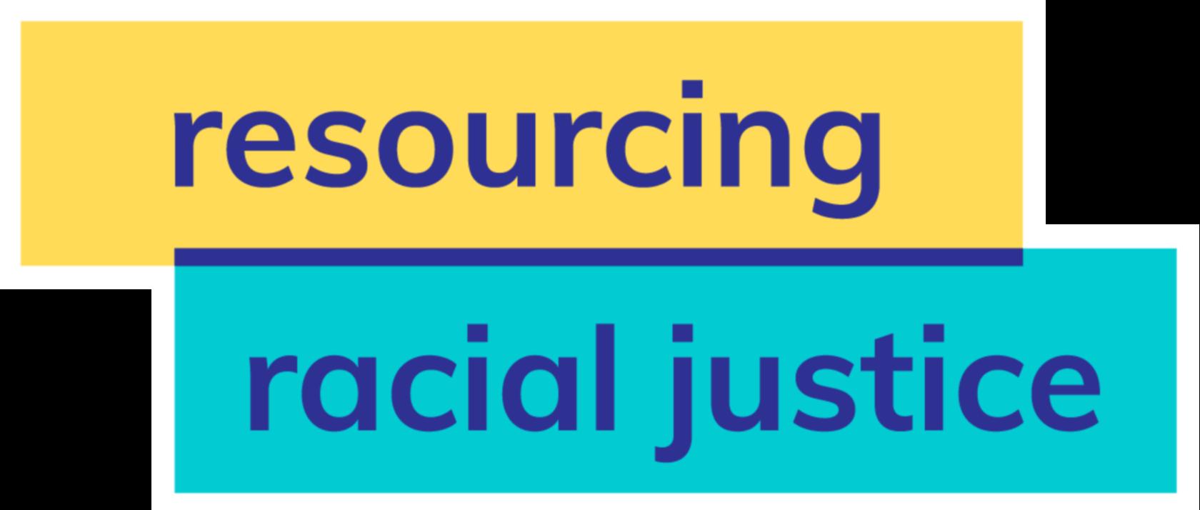 Resourcing Racial Justice