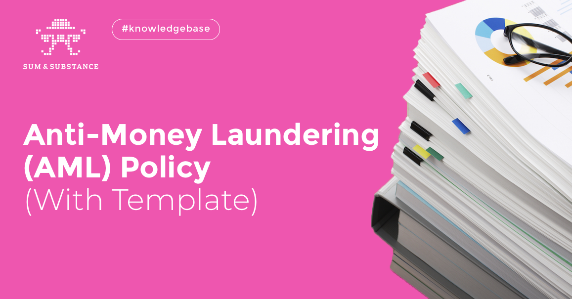 Anti Money Laundering Aml Policy With Template Sumsub