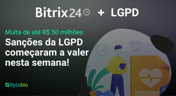 Bitrix24 e LGPD | Bytebio