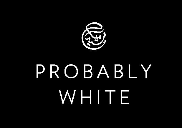 PROBABLY WHITE
