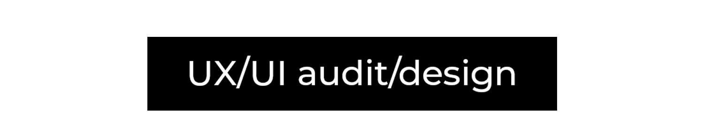 UX/UI audit/design