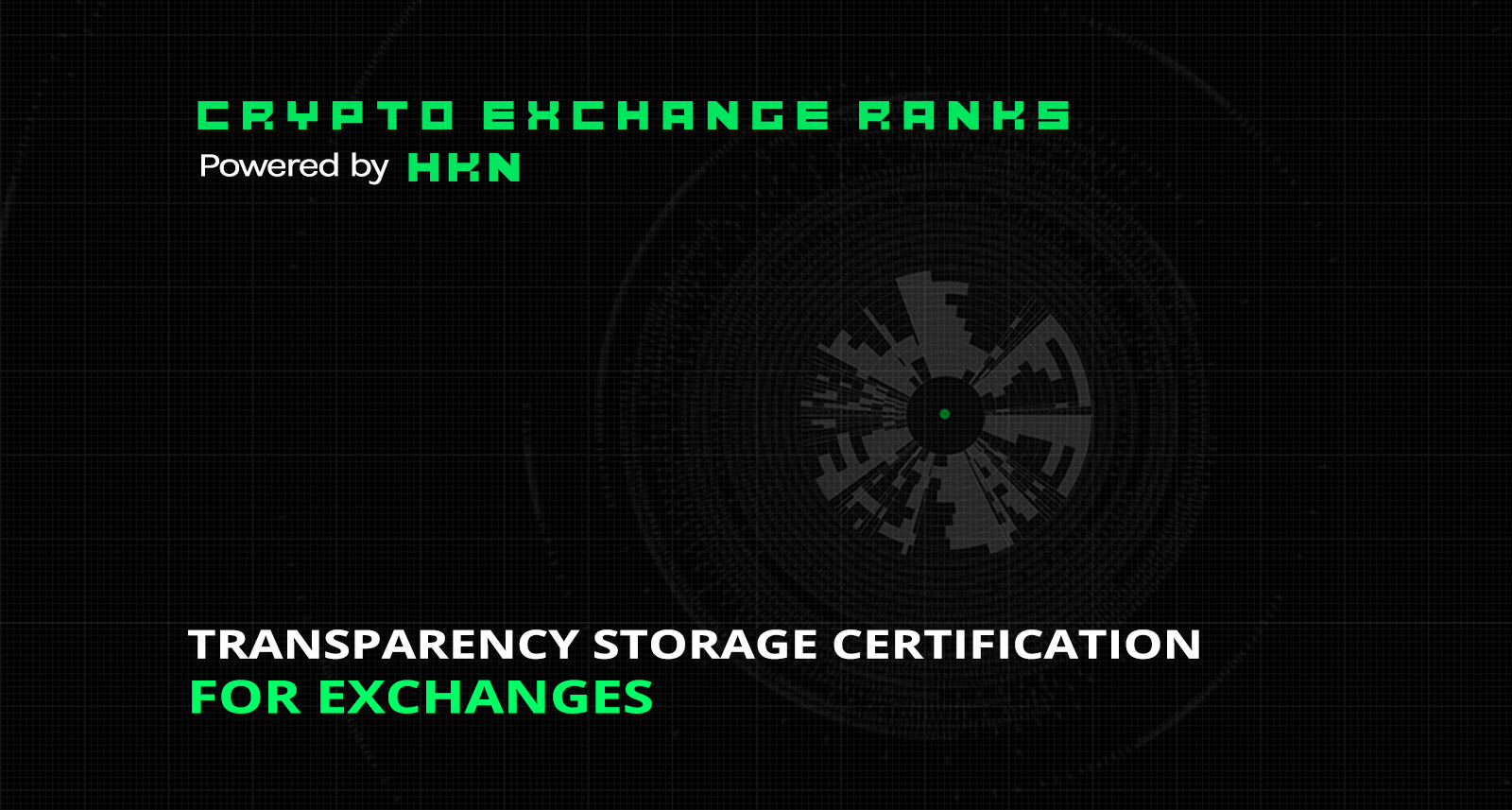 Transparency Storage Certification For Exchanges