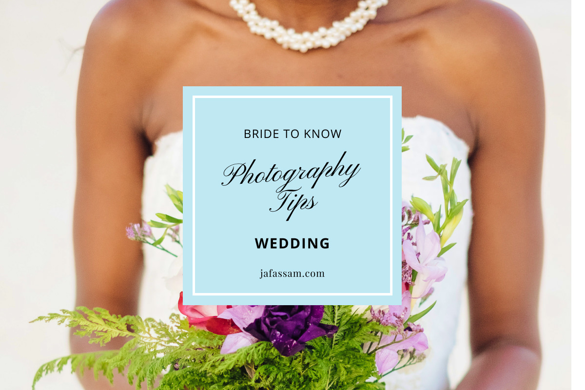 Wedding Photography Tips For Bride To Know