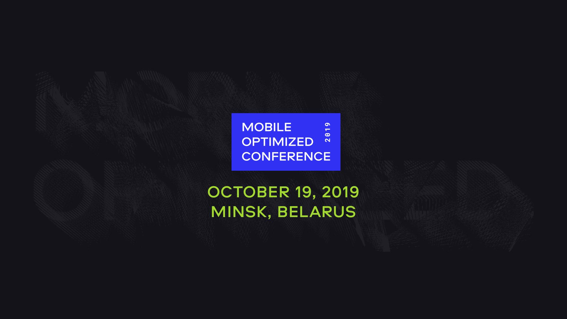 MobileOptimized Conference in Minsk, Belarus | October 19, 2019