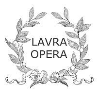 LAVRA OPERA / ЛАВРА ОПЕРА