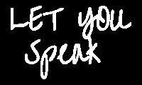 Let You Speak