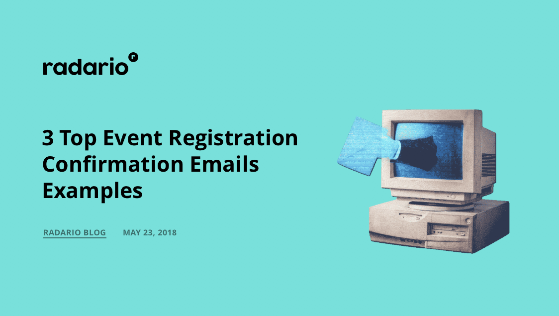 3 Top Event Registration Confirmation Emails Examples