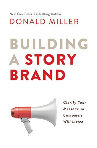 Book cover for Building a Storybrand by Donald Miller