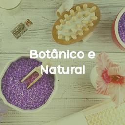 Botânico e Natural