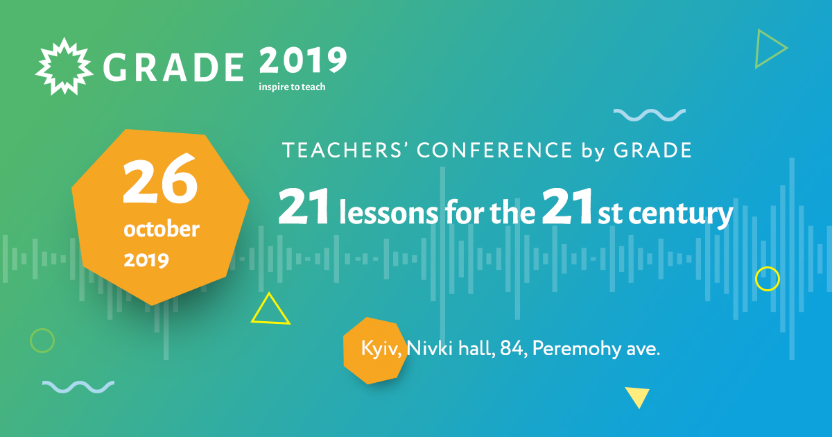 The First Teachers' Conference by Grade — 26 October, Kyiv