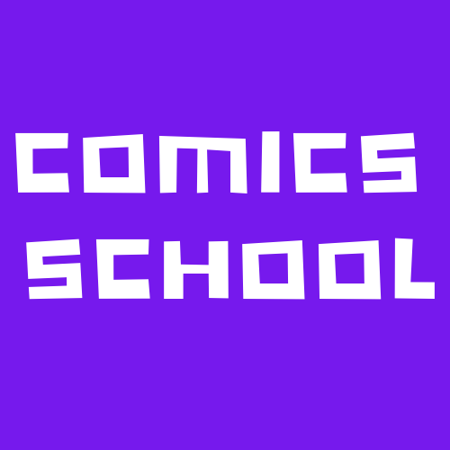 COMICS SCHOOL