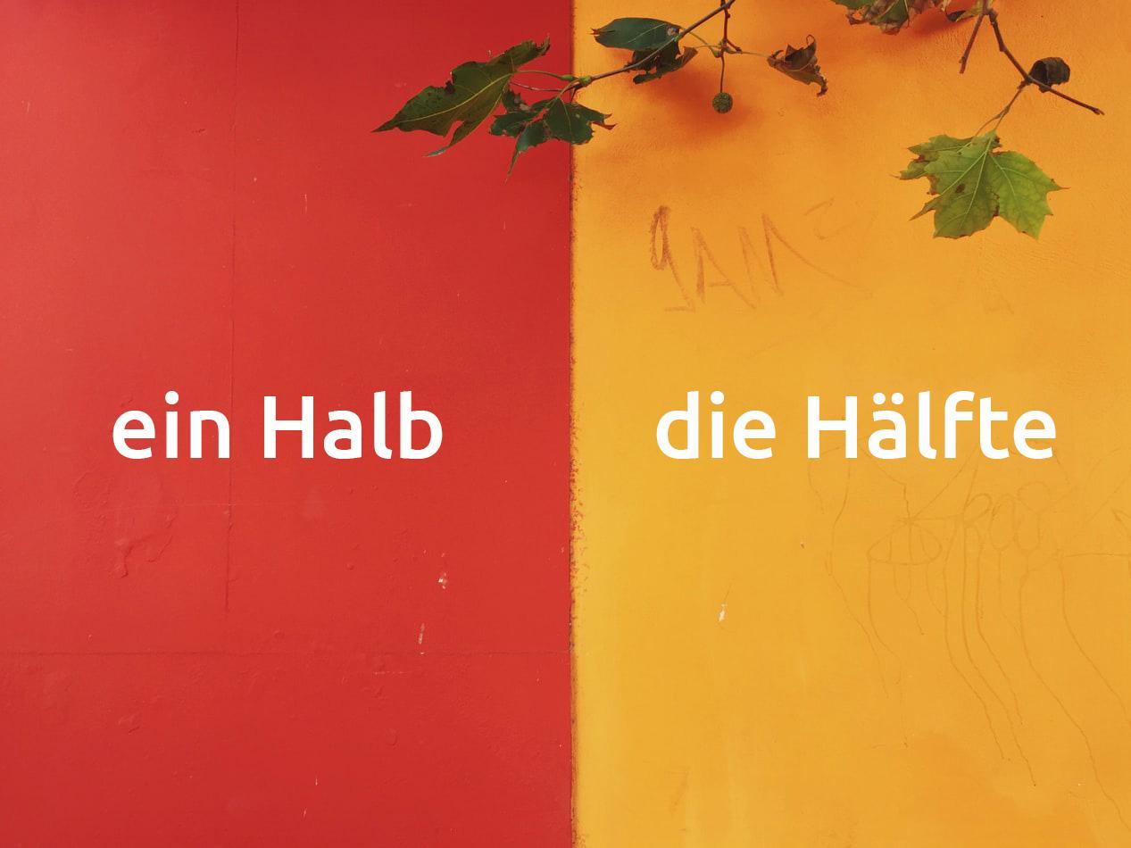 Ein halb, die Hälfte половина по немецки