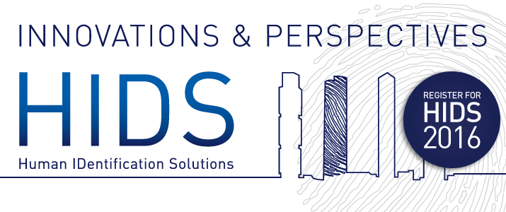 The Human Identification Solutions (HIDS): Innovations and Perspectives conference, Barcelona.