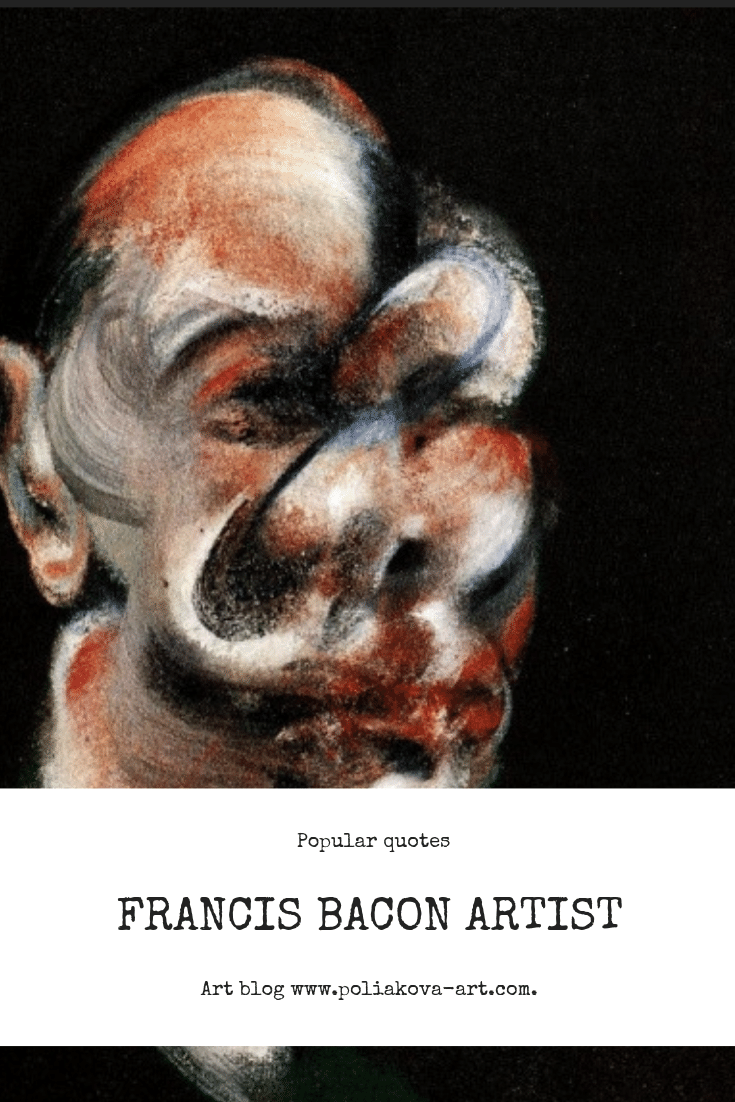 Quotes By Artist Francis Bacon