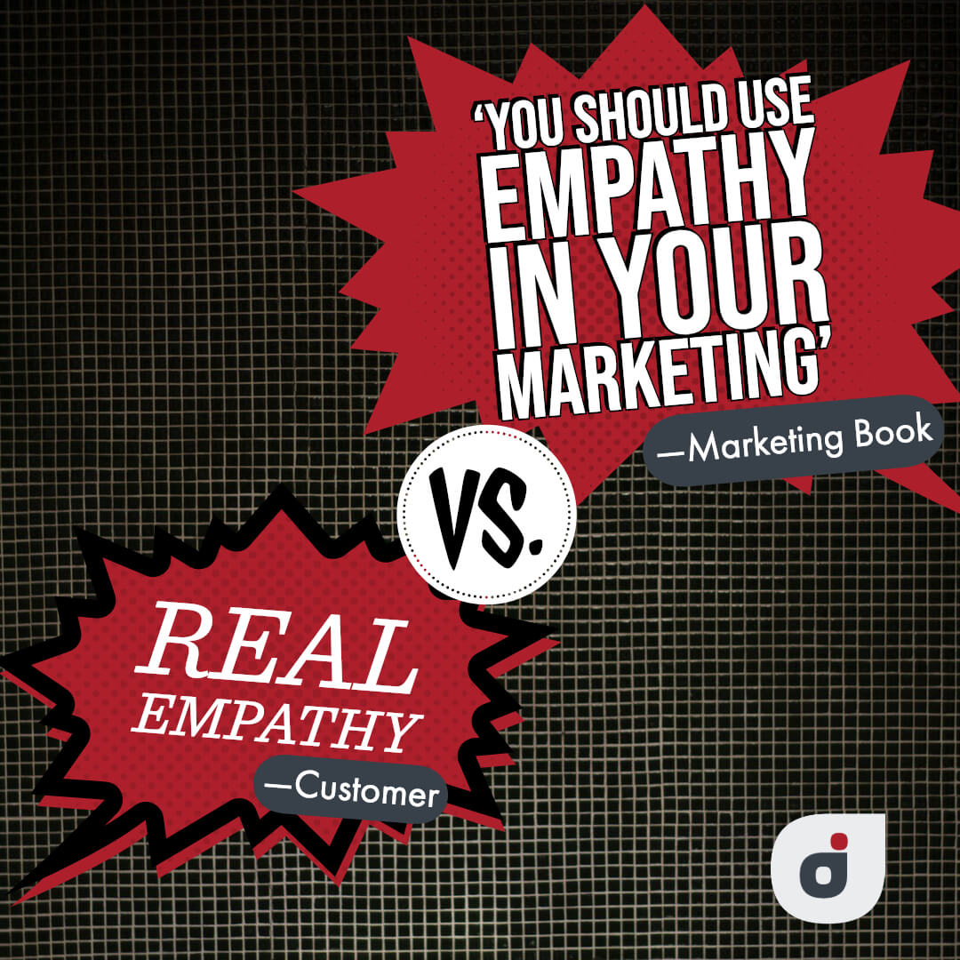 marketing plan quote contrasting real empathy and fake empathy