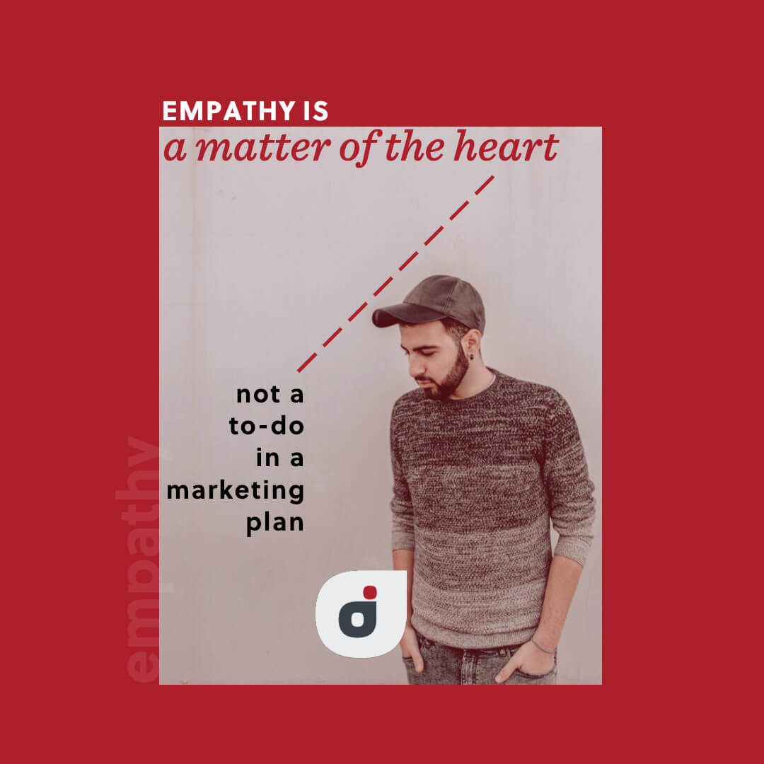 marketing plan quote saying empathy is more than a to-do from a marketing book