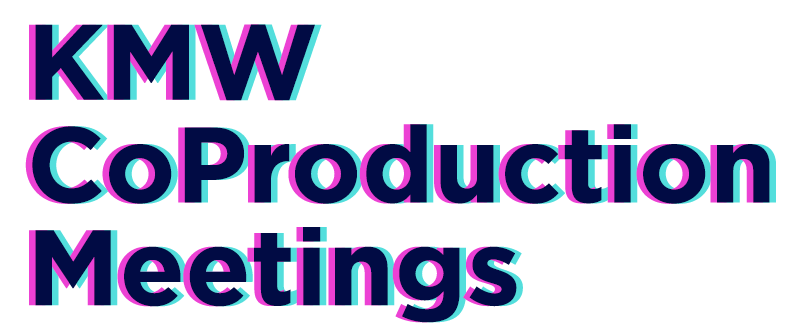 KMW CoProduction Meetings